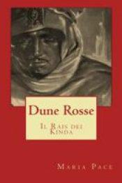 Dune Rosse – Il Rais del Kinda di Maria Pace