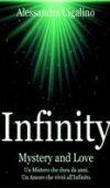 Infinity – Mystery and Love di Alessandra Cigalino