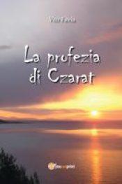 La profezia di Czarat di Vito Favia