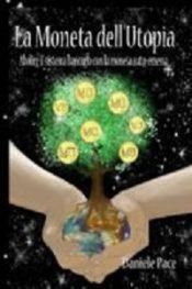 La Moneta dell'utopia di Daniele Pace