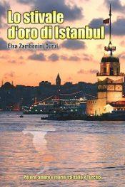 Lo Stivale d'oro di Istanbul di Elsa Zambonini