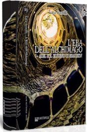 L'era dell'Alchimago di Luca Santilli