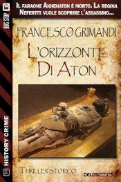L'Orizzonte di Aton di Francesco Grimandi
