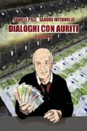 Dialoghi con Auriti di Daniele Pace
