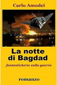 La notte di Bagdad di Carlo Amodei