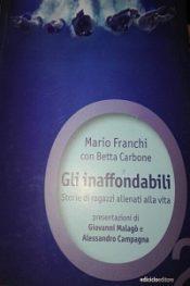 Gli Inaffondabili di Mario Franchi