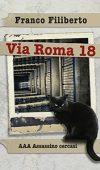 Via Roma 18. AAA Assassino cercasi. di Franco Filiberto