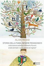STORIA DELLA FIABA, GENERE PEDAGOGICO di Alan Rossi