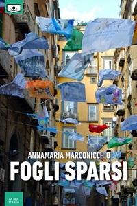 Fogli sparsi di Annamaria Marconicchio