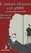 L'amore chiama col 4888 di Michele Piccolo