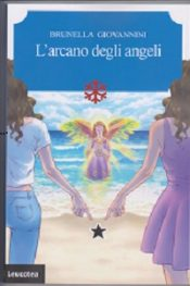 L'arcano degli Angeli di Brunella Giovannini