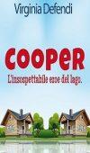 Cooper. L'insospettabile eroe del lago di Virginia Defendi