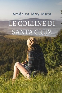 Le Colline di Santa Cruz di Amèrica J. Moy Mata