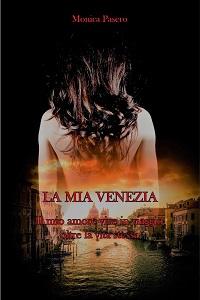 La mia Venezia di Monica Pasero