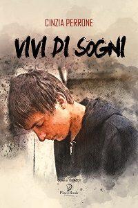 Vivi di sogni di Cinzia Perrone