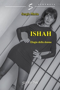 ISHAH Elogio della donna di Sergio Motta
