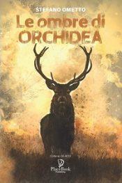 Le ombre di orchidea di Stefano Ometto