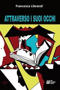 Attraverso i suoi occhi di Francesca Librandi
