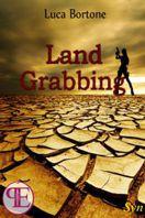 Land Grabbing di Luca Bortone
