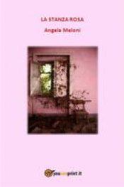 La Stanza rosa di Angela Meloni