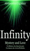 Infinity – Mystery and Love di Alessandra Cigalino