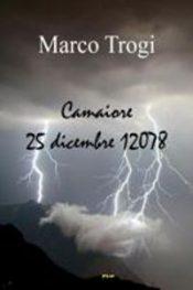 Camaiore, 25 Dicembre 12078 di Marco Trogi