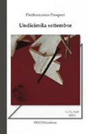 Undicimila Settembre di Pierfrancesco Prosperi