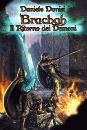 Bracbah: il ritorno dei demoni Daniele Dionisi