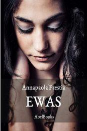 Ewas di Annapaola Prestia