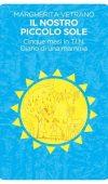 Il Nostro piccolo sole di Margherita Vetrano