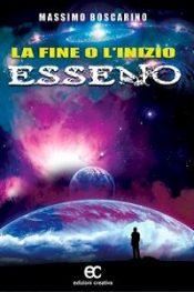 La fine o l'inizio Esseno di Massimo Boscarino