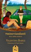 #mineviandanti sull'Appia antica di Valentina Barile