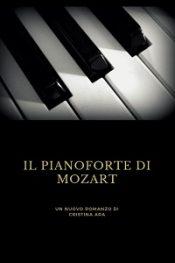 Il Pianoforte di Mozart di Cristina Ara