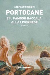 Portocane e il famoso baccalà alla livornese di Stefano Grisieti