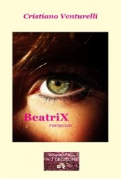 BeatriX di Cristiano Venturelli