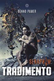 Seraphim – Il Tradimento di Benno Pamer