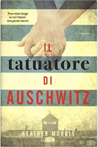 Il tatuatore di Auschwitz . Recensione di Monica Amendola