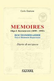 Memoires Olga I. Korostovetz di Carlo Gastone