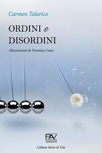 Ordini e Disordini di Carmen Talarico