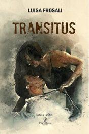 Transitus di Luisa Frosali