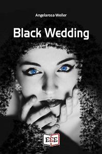 Black Wedding di Angelarosa Weiler