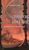 Il monastero delle erbolarie di Lorena Ciullo