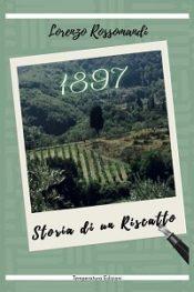 1897 – Storia di un riscatto di Lorenzo Rossomandi