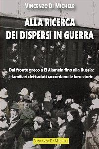 Alla ricerca dei dispersi in guerra di Vincenzo Di Michele