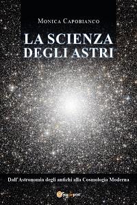 La Scienza degli Astri di Monica Capobianco