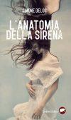 L'anatomia della sirena di Simone Pera