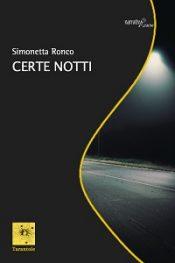 Certe Notti di Simonetta Ronco
