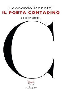 Il Poeta Contadino di Leonardo Manetti