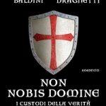 Non Nobis Domine di Cinzia Baldini