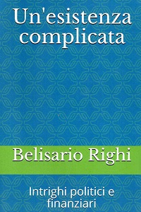 Un'esitenza complicata di Belisario Righi
